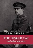 The Ginger Cat and Other Lost Plays