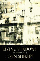 Living Shadows: A Collection (Paperback)