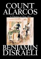Count Alarcos -- A Drama in Five Acts (Hardback)