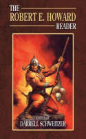 The Robert E. Howard Reader (Paperback)