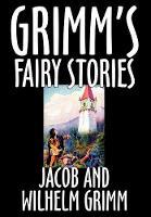 Grimm's Fairy Stories (Hardback)