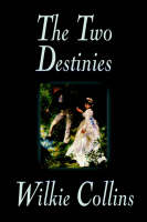 The Two Destinies (Paperback)