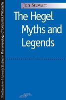 The Hegel Myths and Legends - Studies in Phenomenology and Existential Philosophy (Paperback)