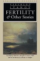 Fertility and Other Stories - Sources & translations series of the Harriman Institute, Columbia University US (Paperback)