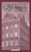 Mendelssohn is on the Roof - Jewish lives (Paperback)