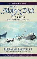 Moby-dick, or the Whale - Northwestern-Newberry Editions of the Writings of Herman Melville (Paperback)