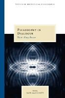 Philosophy in Dialogue: Plato's Many Devices - Topics in Historical Philosophy (Paperback)