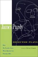 "Selected Plays: ""Brice"", ""The Paradise Circus"", ""Where Quentin Goes"", and ""Ruthanna Elder"" (Paperback)"
