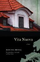 Vita Nuova: A Novel - Writings from an Unbound Europe (Paperback)