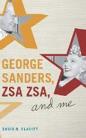 George Sanders, Zsa Zsa, and Me (Paperback)