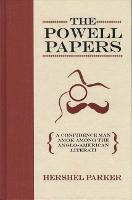 The Powell Papers: A Confidence Man among the Anglo-American Literati (Hardback)