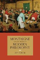 Montaigne and the Origins of Modern Philosophy (Paperback)