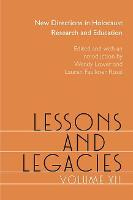 Lessons and Legacies XII: New Directions in Holocaust Research and Education - Lessons & Legacies (Hardback)