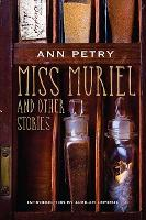 Miss Muriel and Other Stories (Paperback)