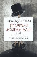 The Career of Nicodemus Dyzma: A Novel (Paperback)