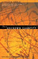 The Unknown Quantity (Paperback)