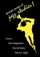 Annual Review of Jazz Studies 1982 - Annual Review of Jazz Studies 1 (Paperback)