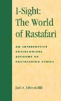 I-Sight: The World of Rastafari