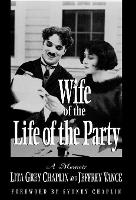 Wife of the Life of the Party: A Memoir - The Scarecrow Filmmakers Series (Hardback)