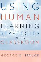 Using Human Learning Strategies in the Classroom (Paperback)