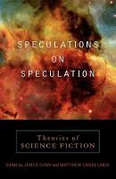 Speculations on Speculation: Theories of Science Fiction (Paperback)