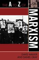 The A to Z of Marxism - The A to Z Guide Series (Paperback)