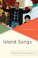 Island Songs: A Global Repertoire (Hardback)