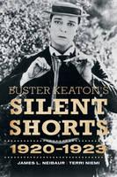 Buster Keaton's Silent Shorts: 1920-1923 (Hardback)