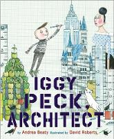 Iggy Peck, Architect (Hardback)