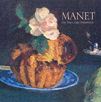 Manet: The Still-Life Paintings (Hardback)