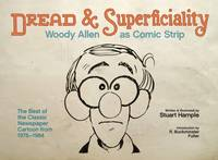 Dread & Superficiality: Woody Allen a (Hardback)