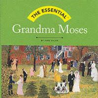 Essential Grandma Moses (Hardback)