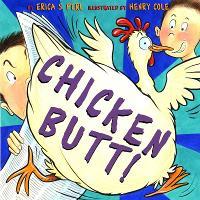 Chicken Butt! (Hardback)