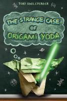 The Strange Case of Origami Yoda - Origami Yoda (Hardback)