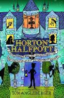 Horton Halfpott: Or, the Fiendish