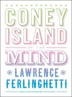 A Coney Island of the Mind (Hardback)