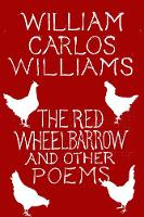 The Red Wheelbarrow & Other Poems (Paperback)