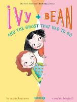 Ivy and Bean and the Ghost That Had to Go: Book 2 - Ivy & Bean (Paperback)