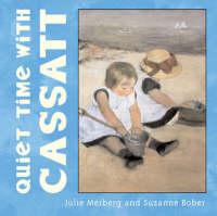 Quiet Time with Cassatt (Board book)