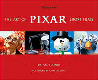 Art of Pixar Short Films (Hardback)