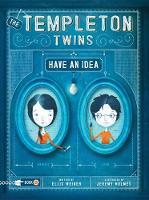 Templeton Twins Have An Idea (Hardback)