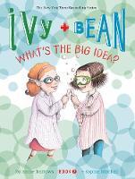 Ivy & Bean Have a Big Idea (Bk 7) (Hardback)