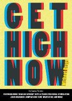 Get High Now: Without Drugs (Paperback)