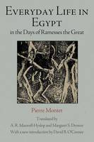 Everyday Life in Egypt in the Days of Ramesses The Great (Paperback)