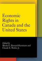 Economic Rights in Canada and the United States - Pennsylvania Studies in Human Rights (Paperback)