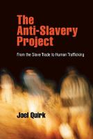 The Anti-Slavery Project: From the Slave Trade to Human Trafficking - Pennsylvania Studies in Human Rights (Paperback)