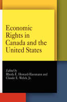 Economic Rights in Canada and the United States - Pennsylvania Studies in Human Rights (Hardback)