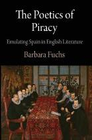 The Poetics of Piracy: Emulating Spain in English Literature - Haney Foundation Series (Hardback)