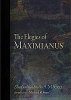 The Elegies of Maximianus (Hardback)