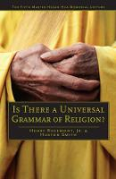 Is There a Universal Grammar of Religion? - Master Hsuan Hua Memorial Lecture (Paperback)